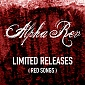 Alpha Rev - Limited Releases (Red Songs) Cover Art