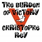 Christophe Rey - The Burden of Victory Cover Art