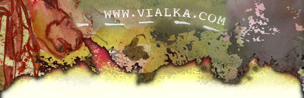 Vialka's Official Homepage is http://vialka.com